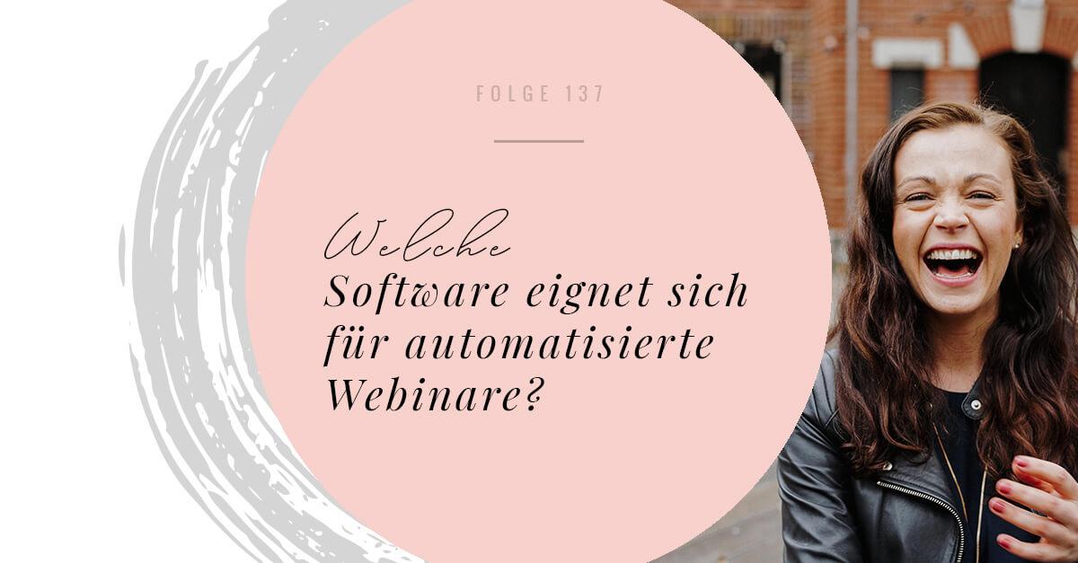 Welche Software eignet sich für automatisierte Webinare?