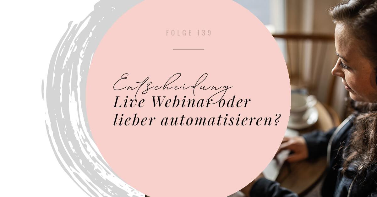 Live Webinar oder lieber automatisieren?